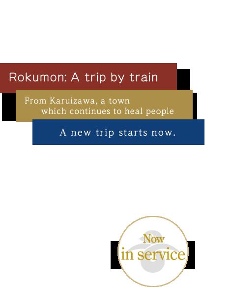 Rokumon: A trip by train